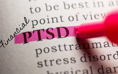 Are you suffering from financial PTSD?